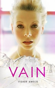 VAIN by Fisher Amelie