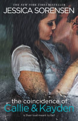 The Coincidence of Callie and Kayden by Jessica Sorensen