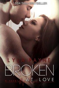 Broken at Love by Lyla Payne