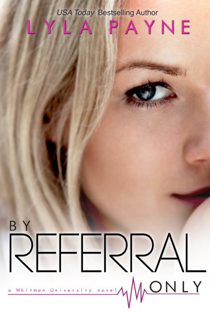 By Referral Only by Lyla Payne