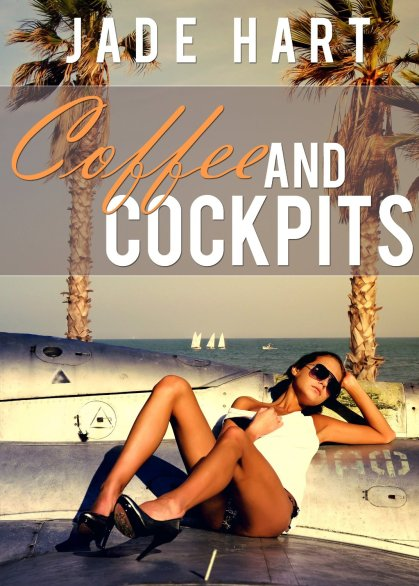 Coffee and Cockpits by Jade Hart