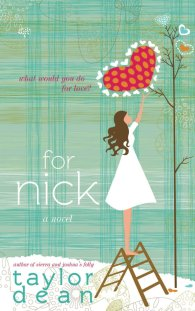 For Nick by Taylor Dean