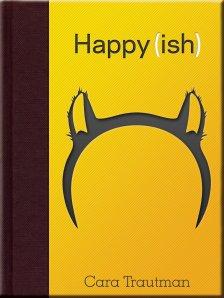 Happy(ish) by Cara Trautman