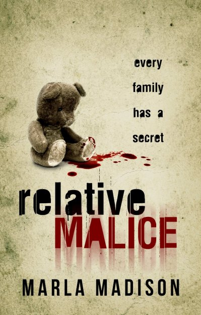 Relative Malice by Marla Madison