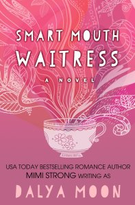 Smart Mouth Waitress by Dalya Moon