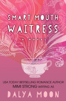 Smart Mouth Waitress by Dalya Moon