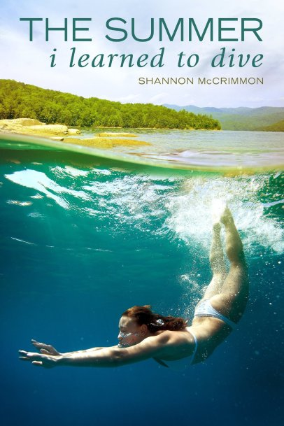 The Summer I Learned to Dive by Shannon McCrimmon